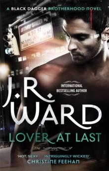Lover at Last -  J. R. Ward - 9780749955854
