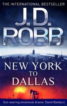 New York to Dallas -  J. D. Robb - 9780749955861