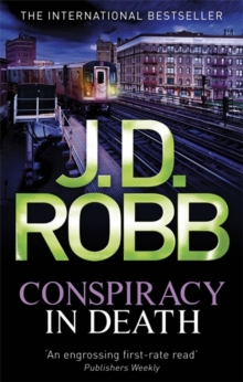 Conspiracy in Death -  J. D. Robb - 9780749956066