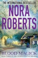 Blood Magick -  Nora Roberts - 9780749958657