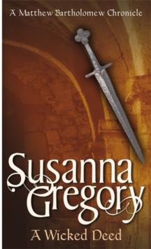 Wicked Deed -  Susanna Gregory - 9780751525441
