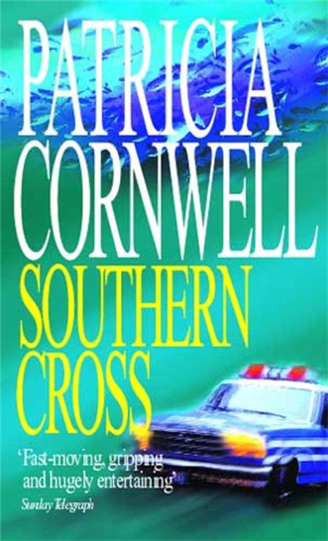 Southern Cross -  Patricia Cornwell - 9780751527131