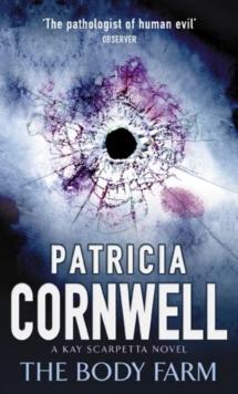 SCARPETTA 05 - BODY FARM -  Patricia Cornwell - 9780751530476