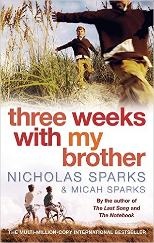 Three Weeks With My Brother -  Nicholas Sparks - 9780751538410
