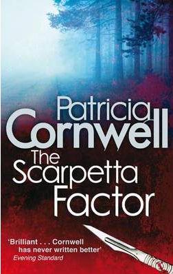 SCARPETTA FACTOR -  Patricia Cornwell - 9780751538762