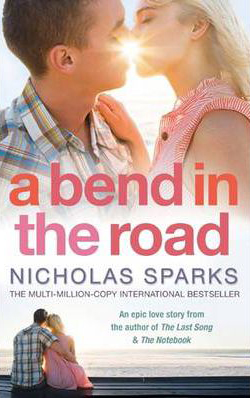 Bend In The Road -  Nicholas Sparks - 9780751541168