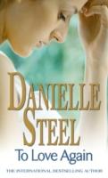 To Love Again -  Danielle Steel  - 9780751541380