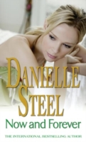 Now And Forever -  Danielle Steel  - 9780751542493