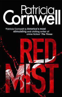 Red Mist -  Patricia Cornwell - 9780751543971