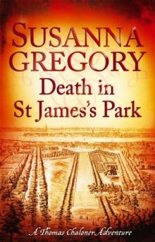 Death in St James's Park -  Susanna Gregory - 9780751544336