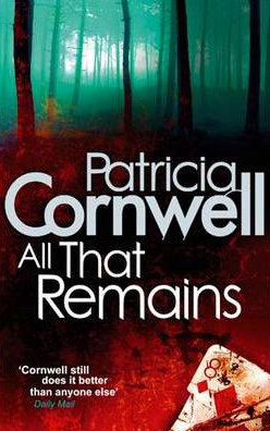 All That Remains -  Patricia Cornwell - 9780751544480