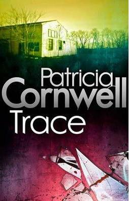 Trace -  Patricia Cornwell - 9780751544985