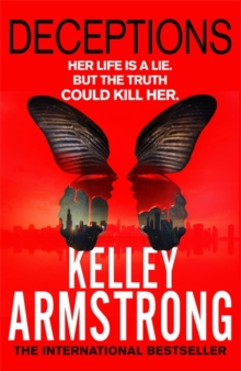 Deceptions -  Kelley Armstrong - 9780751547283