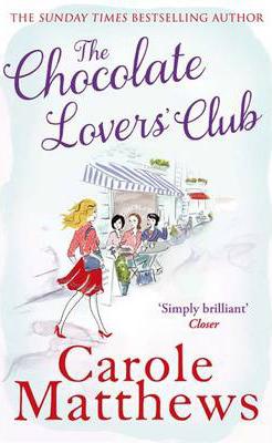 Chocolate Lovers' Club -  Carole Matthews - 9780751551327