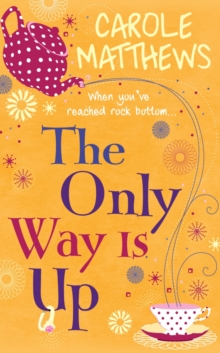 Only Way is Up -  Carole Matthews - 9780751551365