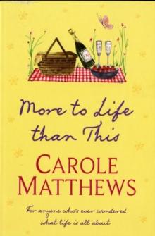 More To Life Than This -  Carole Matthews - 9780751551396