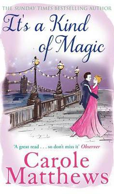 ITS KIND OF MAGIC -  Carole Matthews - 9780751551419