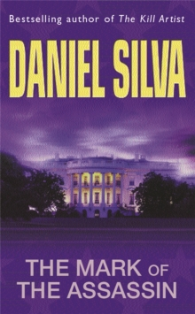 Mark Of The Assassin -  Daniel Silva - 9780752826103