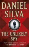 Unlikely Spy -  Daniel Silva - 9780752826905