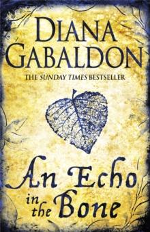 Echo in the Bone -  Diana Gabaldon - 9780752883991