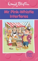 HAPPY DAYS - MR PINK - WHISTLE INTERFERES - 9780753725900