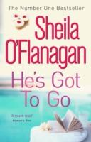 He's Got to Go -  Sheila O'Flanagan - 9780755329939