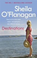 Destinations -  Sheila O'Flanagan - 9780755330010