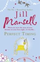 Perfect Timing -  Jill Mansell - 9780755331666