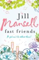 Fast Friends -  Jill Mansell - 9780755332496