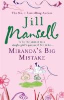 MIRANDA S BIG MISTAKE -  Jill Mansell - 9780755332571