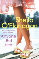 Anyone But Him -  Sheila O'Flanagan - 9780755333288