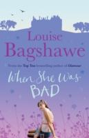 When She Was Bad... -  Louise Bagshawe - 9780755340590