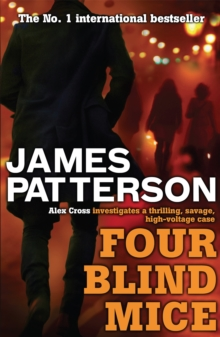 Four Blind Mice -  James Patterson - 9780755349364
