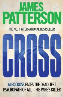 Cross -  James Patterson - 9780755349401