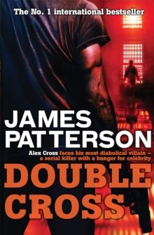 Double Cross -  James Patterson - 9780755349418