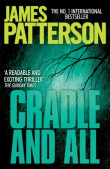 Cradle And All -  James Patterson - 9780755349432