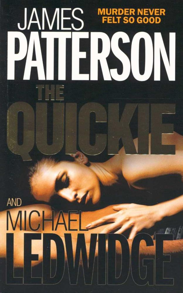 THE QUICKIE -  James Patterson - 9780755371587