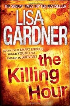 Killing Hour -  Lisa Gardner - 9780755396450