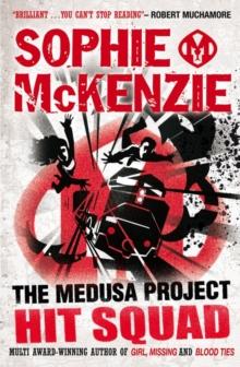 Medusa Profect - Hit Squad -  Sophie Mckenzie - 9780857070715