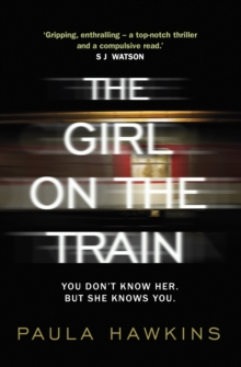 Girl on the Train -  Paula Hawkins - 9780857522313