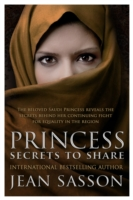 PRINCESS - MORE SECRETS TO SHARE -  Jean Sasson - 9780857523372