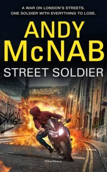 Street Soldier -  Andy Mcnab - 9780857534705