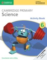 Cambridge Primary Science Activity Book 6 - 9781107643758