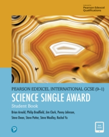 Pearson Edexcel International GCSE (9-1) Science Single Award Student Book - 9781292306216