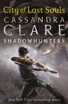 MORTAL INSTRUMENTS - BK5 - CITY OF LOST SOULS -  Cassandra Clare - 9781406337600