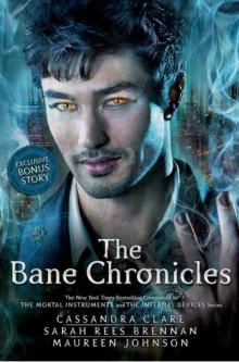 MORTAL INSTRUMENTS - BANE CHRONICLES -  Cassandra Clare - 9781406352429