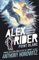 ALEX RIDER - POINT BLANC - Horowitz Anthony - 9781406360202