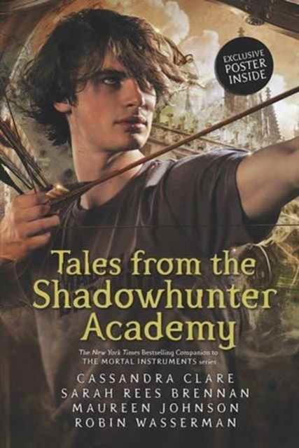 Tales from the Shadowhunter Academy -  Cassandra Clare - 9781406362848
