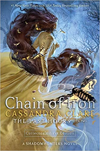 The Last Hours : Chain of Iron - 9781406398472