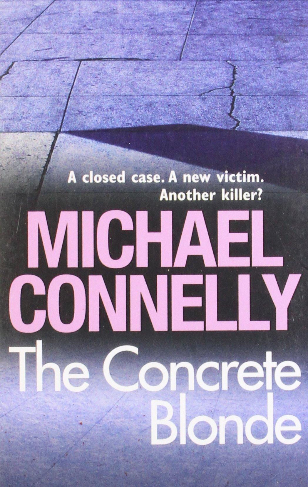 CONCRETE BLONDE -  Michael Connelly - 9781407234915